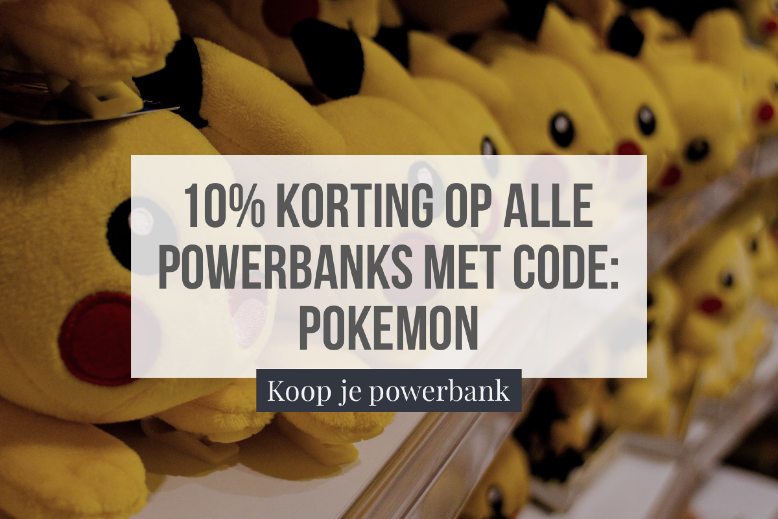 Korting powerbanks pokemon
